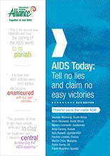 AIDS Today: Tell no lies and claim no easy victories