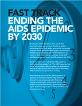 Fast track: Ending the AIDS epidemic by 2030