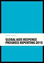 Global AIDS Response Progress Reporting 2015