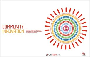 Achieving sexual and reproductive health and rights for women and girls through the HIV response