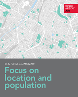 UNAIDS: On the Fast-Track to end AIDS by 2030: Focus on location and population