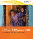 World Vision HIV and AIDS 2020 Strategy: Getting to Zero for Children